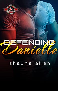 Defending Danielle